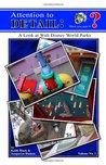 Attention to Detail:: A Look at Walt Disney World Parks