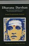 Dharana Darshan: Yogic, Tantric and Upanishadic Practices of Concentration and Visualization