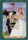 Love's Labors Tossed: Trust and the Final Fling (Trust Williams Trilogy)