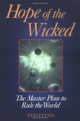 Hope of the Wicked by Ted Flynn