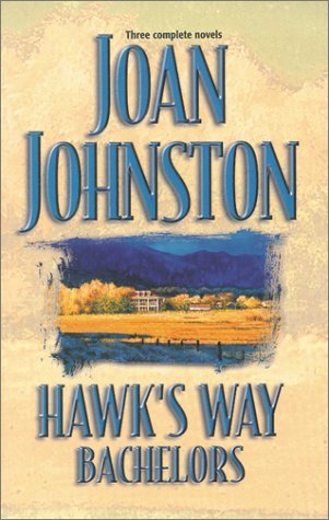 Hawk's Way Bachelors (Hawk's Way #2-4)
