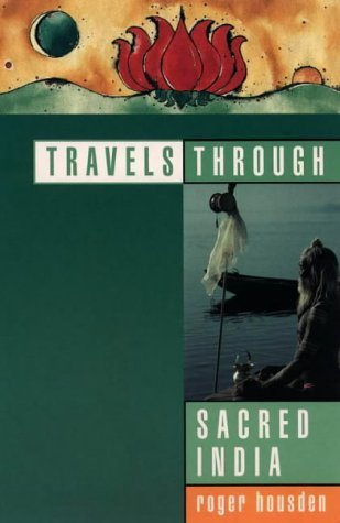 Travels Through Sacred India