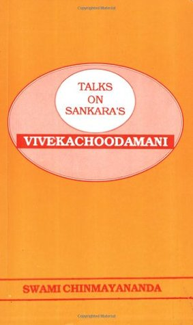 Talks On Sankara's Vivekachoodamani