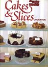 Cakes and Slices Cook Book (Australian Women's Weekly Home Library)