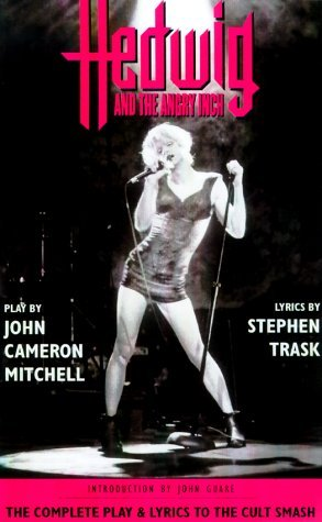 Hedwig and the Angry Inch by John Cameron Mitchell