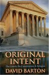 Original Intent: The Courts, the Constitution, & Religion