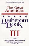 The Great American Bathroom Book, Volume 3