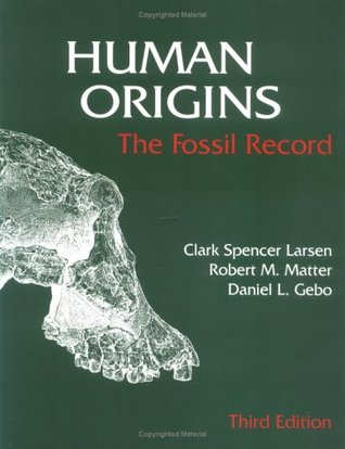 a description of the human evolution and the fossil record For example, the fossil record is consistent in terms of biogeography — and if evolution is true, we would expect that the fossil record would be in harmony with current biogeography, the phylogenetic tree, and the knowledge of ancient geography suggested by plate tectonics in fact, some finds, such as fossil remains of marsupials in.