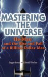 Mastering the Universe: He-Man and the Rise and Fall of a Billion-Dollar Idea