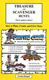 Treasure and Scavenger Hunts: How to Plan, Create, and Give Them!