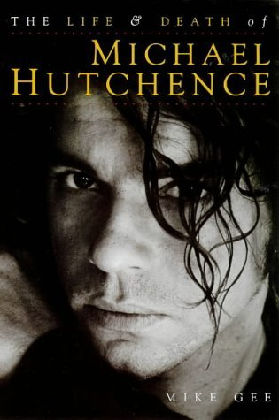 The Final Days of Michael Hutchence