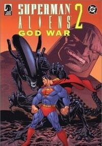 Superman/Aliens II: Godwar