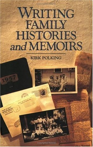 Writing Family Histories and Memoirs