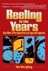 Reeling in the Years: Gay Men's Perspectives on Age and Ageism