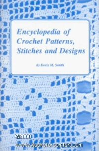 Encyclopedia of 300 Crochet Patterns, Stitches and Designs