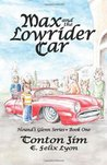 Max and the Lowrider Car: Hound's Glenn Series Book One