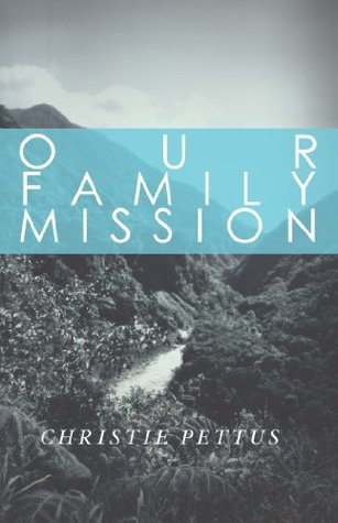 Our Family Mission
