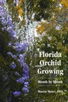 Florida Orchid Growing: Month by Month