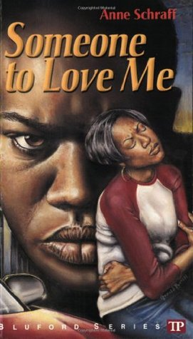 Someone to Love Me by Anne Schraff