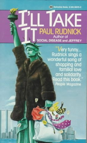 I'll Take It by Paul Rudnick
