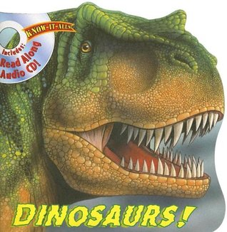 Dinosaurs [With CD] (Know-It-All)