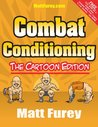 Combat Conditioning: The Cartoon Edition