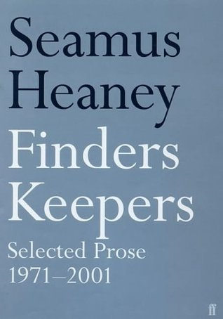 Finders Keepers: Selected Prose, 1971-2001