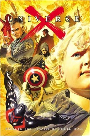 Universe X, Vol. 1 by Alex Ross