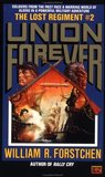 The Union Forever (Lost Regiment #2)