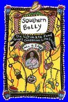 The Southern Belly: The Ultimate Food Lovers Companion to the South