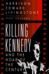 Killing Kennedy and the Hoax of the Century