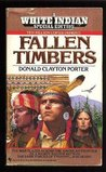 Fallen Timbers (White Indian, #19)