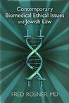 Contemporary Biomedical Ethical Issues and Jewish Law