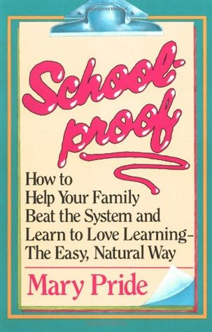 Schoolproof by Mary Pride