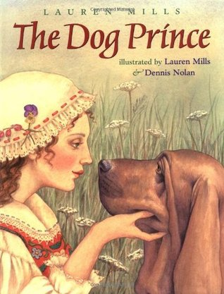 The Dog Prince by Lauren A. Mills