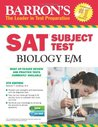 Barron's SAT Subject Test Biology E/M with CD-ROM, 4th Edition