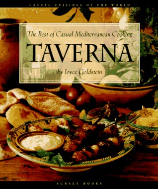 Taverna: The Best of Casual Mediterranean Cooking