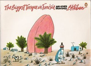 The Biggest Tongue in Tunisia by B. Kliban