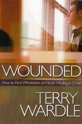 Wounded: How to Find Wholeness and Inner Healing in Christ