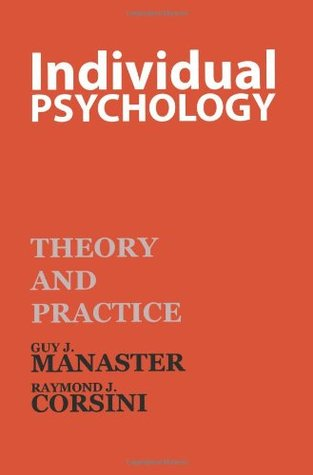 Individual Psychology: Theory and Practice