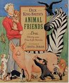 Dick King-Smith's Animal Friends: Thirty-two Stories