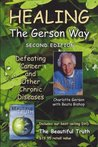 Healing the Gerson Way + The Beautiful Truth DVD Combination Pak
