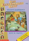 Stacey's Emergency (The Baby-Sitters Club, #43)