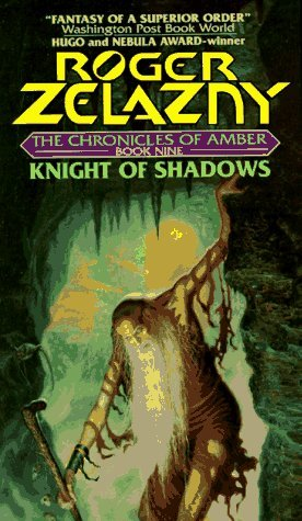 Knight of Shadows by Roger Zelazny