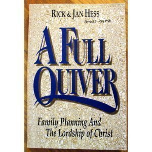 A Full Quiver: Family Planning and the Lordship of Christ