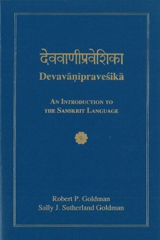 Devavanipravesika by Robert P. Goldman