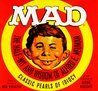 Mad: The Half-Wit and Wisdom of Alfred E. Neuman