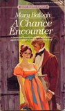 A Chance Encounter (Mainwaring, #1)