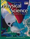 Physical Science: Concepts In Action, With Earth And Space Science      Student Edition 2004