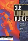 Encyclopedia of Cults and New Religions: Jehovah's Witnesses, Mormonism, Mind Sciences, Baha'i, Zen, Unitarianism